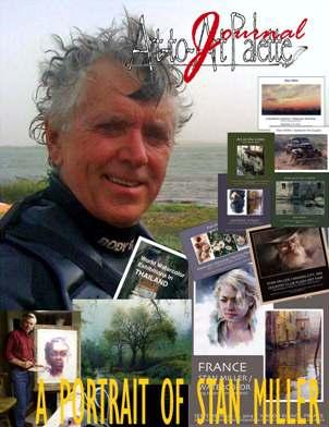 Stan Miller (United States, Washington, Spokane, b. 1949-) Secrets of a professional artist, Portrait of Stan Miller, Art-to-Art Palette Journal, 01-2016