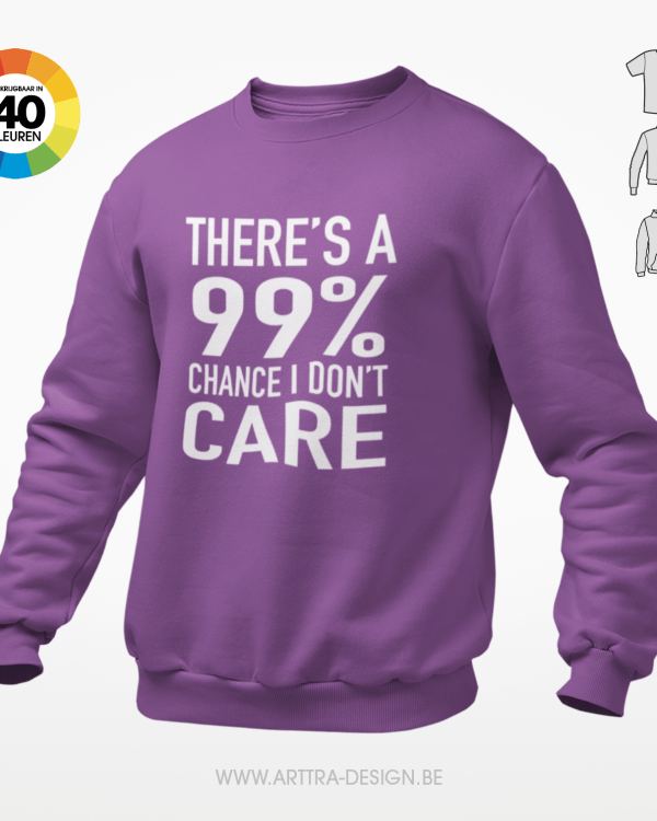I Don't care t-shirt trui