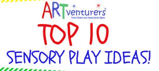 ARTventurers Tyne Valley – TOP 10 Sensory Play Ideas!