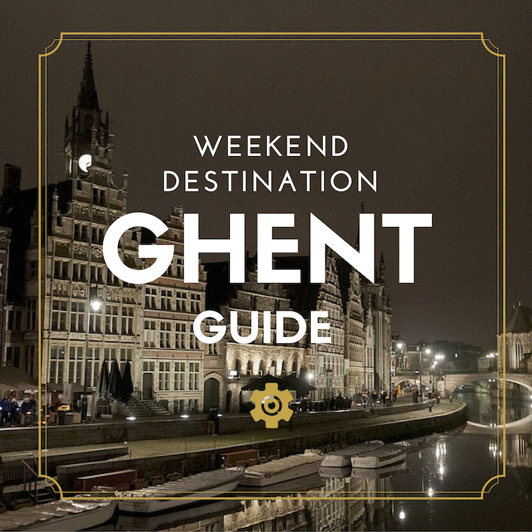GHENT-weekend-destination-guide