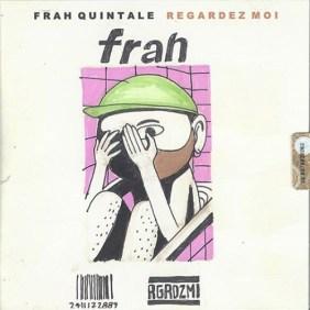 Regardez Moi – © Frah Quintale