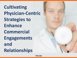 Cultivating Physician-Centric Engagements