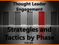 Thought Leader Engagement by Phase
