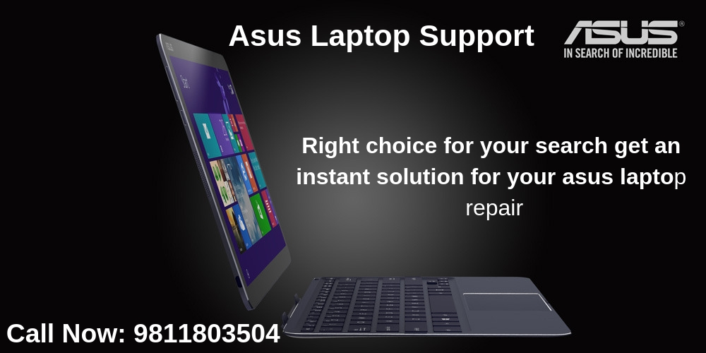 Asus Laptop Service Repair in Delhi, Gurgaon, Noida, Ghaziabad & Delhi NCR.