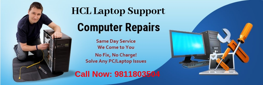 HCL laptop Repair Service in Delhi, Gurgaon, Noida, Ghaziabad & Delhi NCR