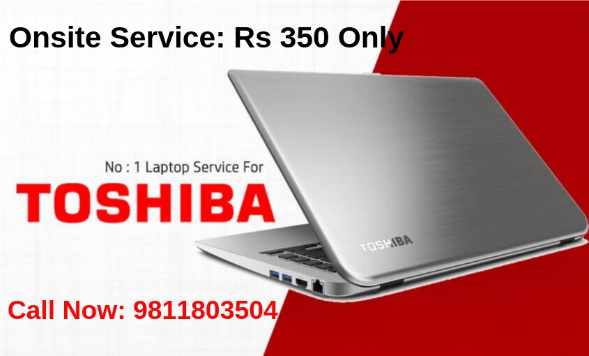 Onsite Toshiba Laptop Service \u0026 Repair Center Delhi NCR, Gurgaon