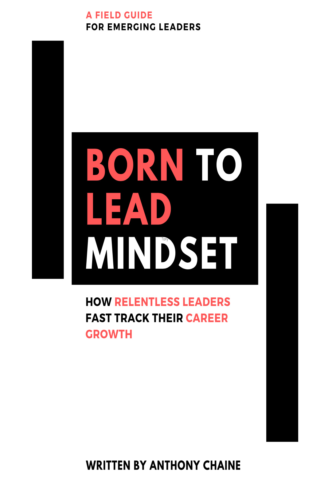 Born to Lead Mindset
