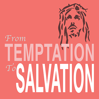 From Temptation to Salvation - Asaph Tunes Orthodox Christian Music Store