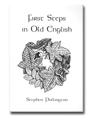 Book List. First Steps in Old English. An easy to follow
