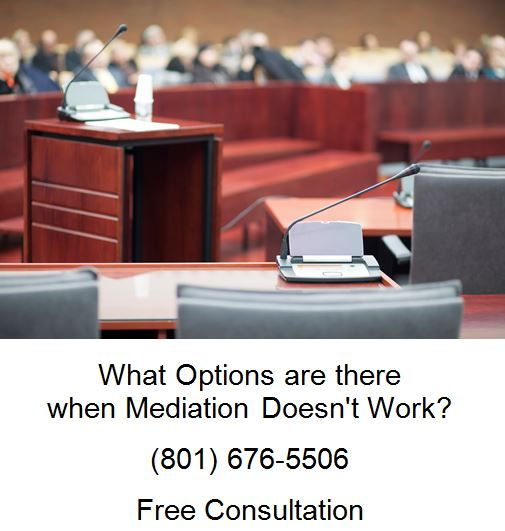 what options are there when mediation doesn't work