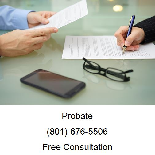 How to Probate an Estate in Utah