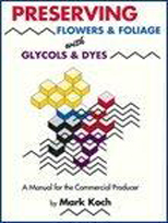 Preserving Flowers and Foliage with Glycols Dyes book - ASCFG Books