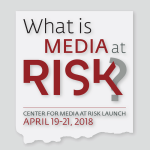 What is Media at Risk?