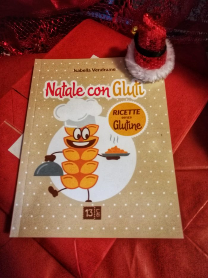 Natale con Gluti. Una favola natalizia ricca di ricette senza glutine