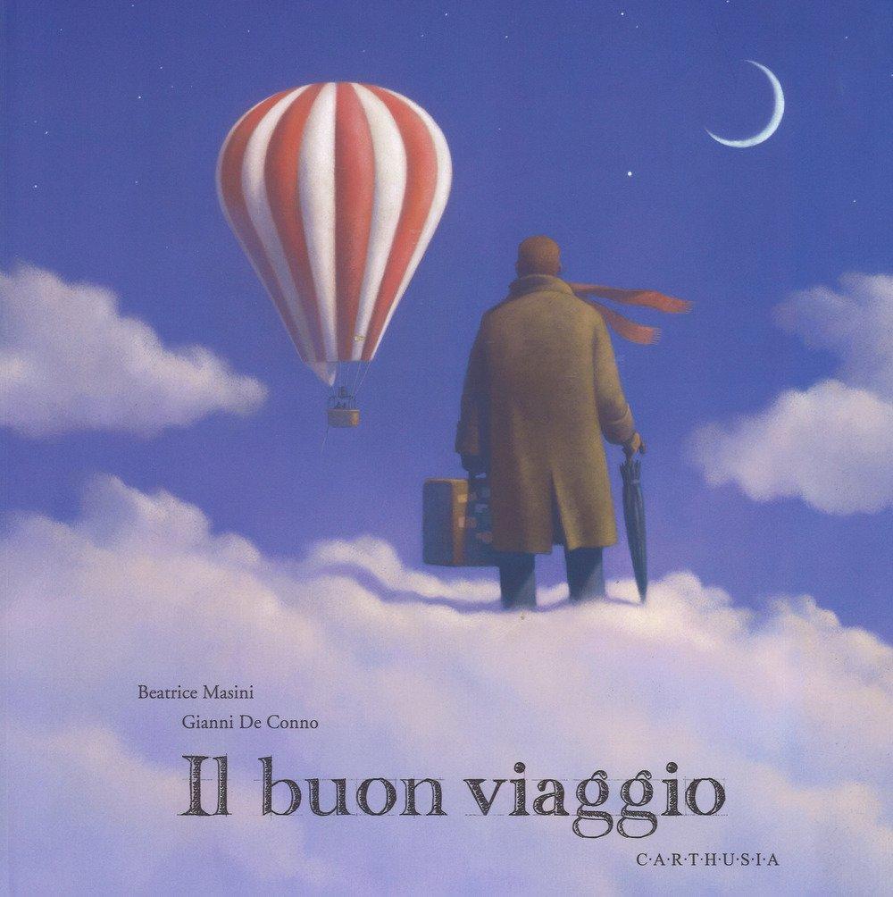 Il buon viaggio di Beatrice Masini e Gianni de Conno recensione