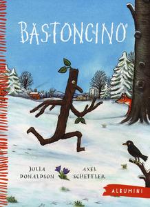 """UN LIBRO PER NATALE: """"Bastoncino"""" di Julia Donaldson"""