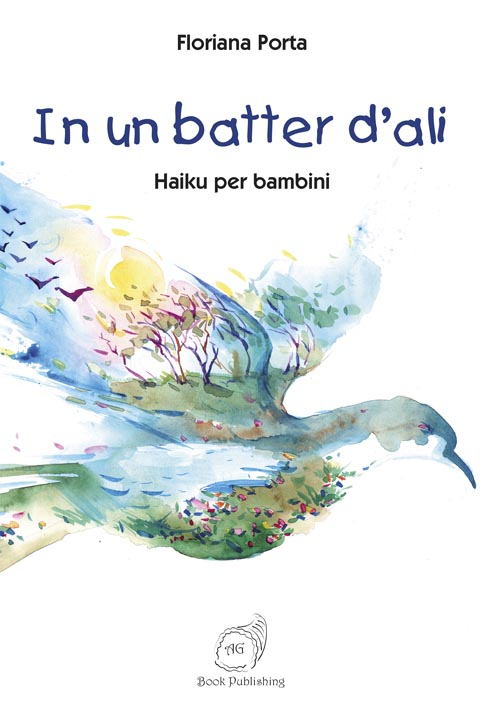 In un batter d'ali … Haiku e laboratorio sulle stagioni