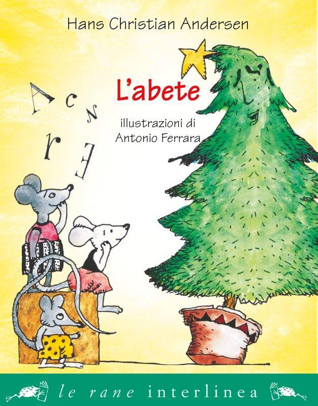L'abete – storia di Natale di Hans C. Andersen
