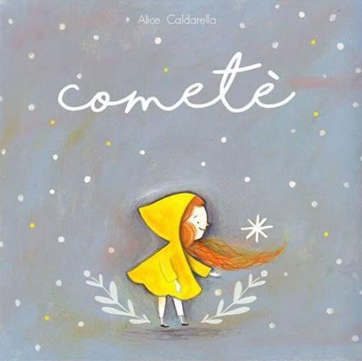 Cometè di Alice Caldarella
