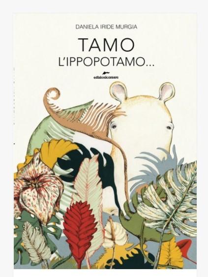 Tamo l'ippopotamo di Daniela Iride Murgia – percorsi tematici