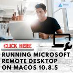 Running Microsoft Remote Desktop on MacOS 10.8.5