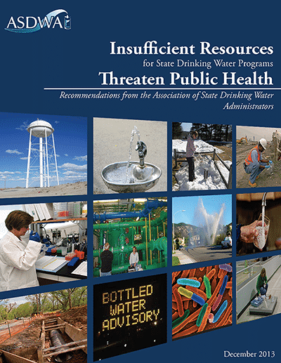 Insufficient Resources for State Drinking Water Programs Threaten Public Health (December 2013)