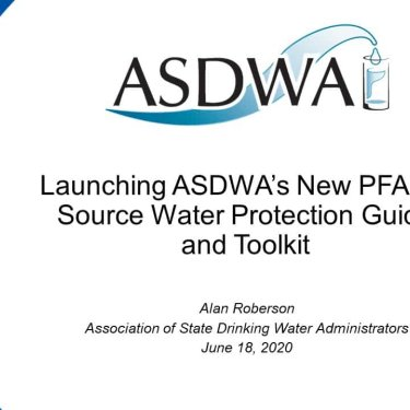 ASDWA's PFAS Source Water Protection Guide and Toolkit
