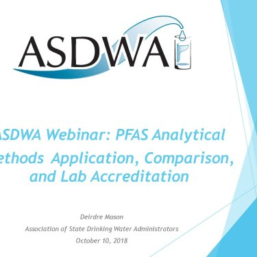 PFAS Analytical Methods Application, Comparison, and Lab Accreditation