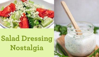 salad dressing nostalgia