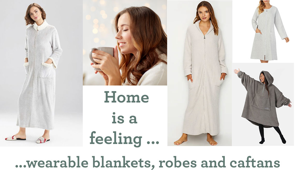 Wearable Blankets -Fleecy, Wooly Zip-up Robes and Caftans