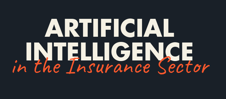 Artificial Intelligence in the Insurance Sector (Infographic)