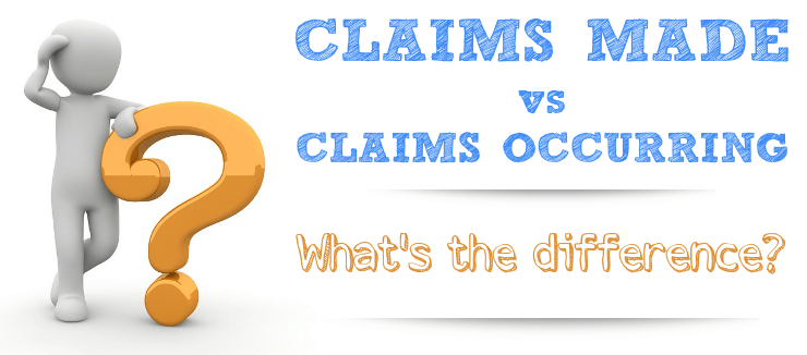 Claims Made Claims Occurring