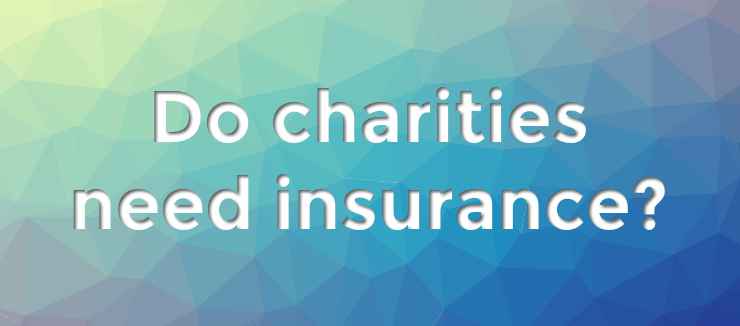 Do Charities Need Insurance