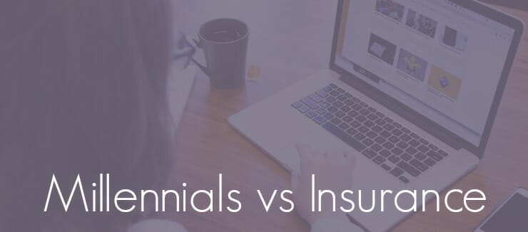 Millennials Vs Insurance