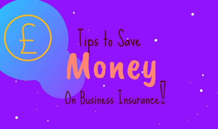 Tips To Save Money On Business Insurance