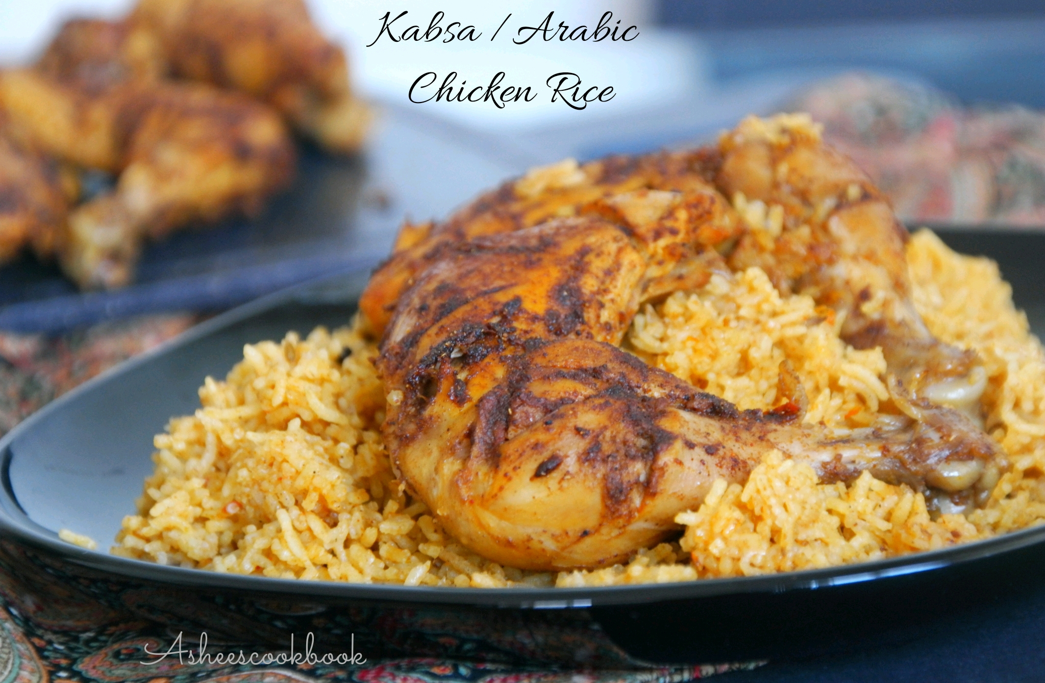 Kabsa Arabic Chicken Rice Ashees Cookbook Cooking Is Magic