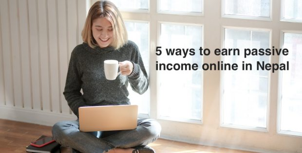 Earn passive income online in Nepal