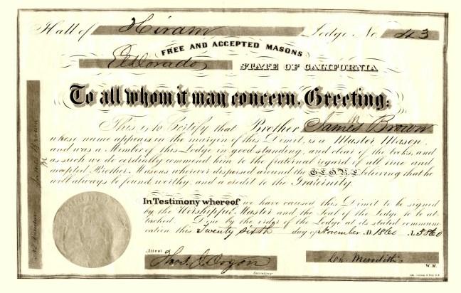 James Miller Brown, Hiram Lodge No. 43, Grand Lodge of California, demit certificate, dated 26 November 1860. The original is displayed in Ashlar Masonic Temple.