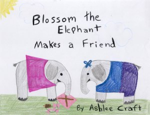 Blossom the Elephant Makes a Friend by Ashlee Craft
