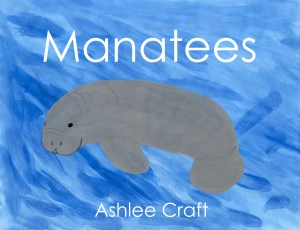Manatees (Wonderful Wildlife, Volume 1) by Ashlee Craft