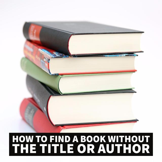 How to Find a Book Without the Title or Author - www.ashleecraft.com