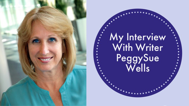 My Interview with PeggySue Wells