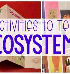 10 Activities to Teach Ecosystems - Ashleigh's Education Journey [ 1080 x 1920 Pixel ]