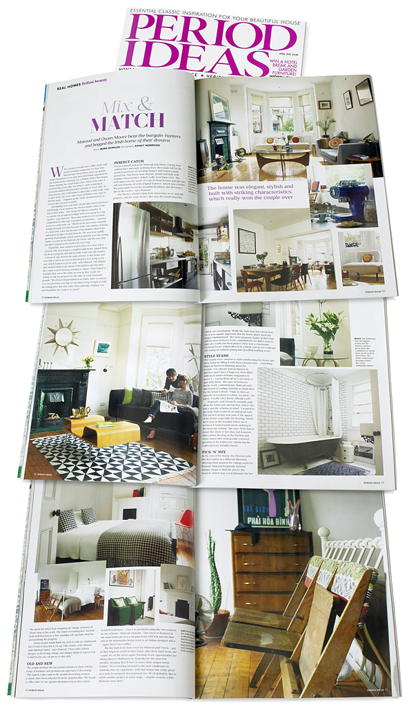 Pages 38 to 45 in the April 2015 issue of Period Ideas magazine featuring Mairead & Owen McIntyre's Victorian terrace in the university area of Belfast.