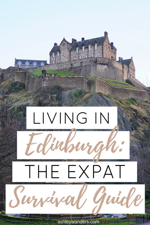 Living in Edinburgh: The Expat Survival Guide