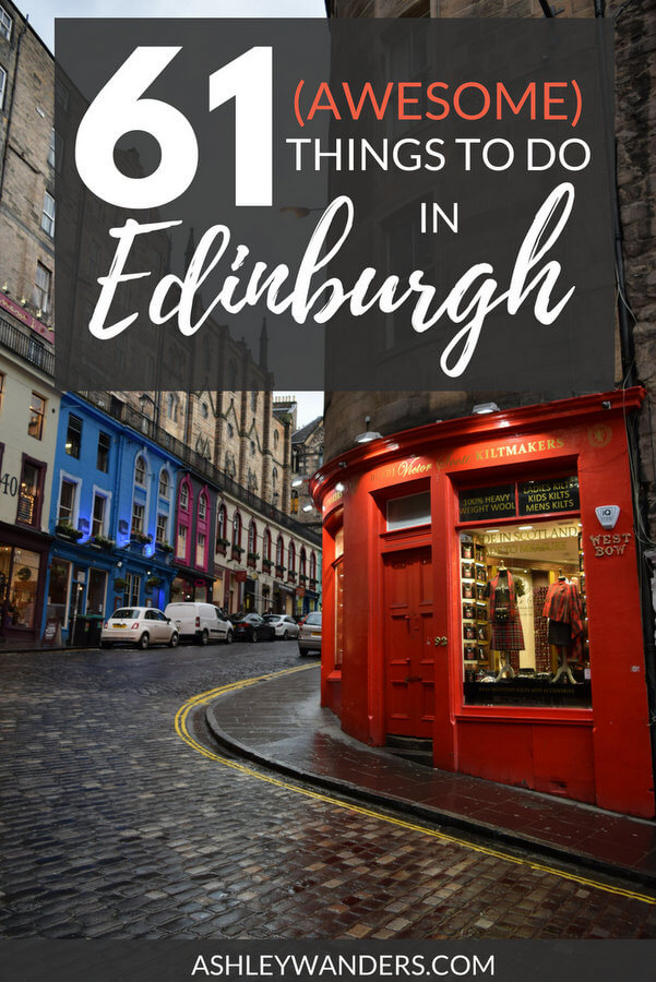 Go beyond Edinburgh Castle and Calton Hill - there are so many incredible things to do in this city. Need a few ideas? Here's a list of 61 things to do, see, and eat in Edinburgh, Scotland.