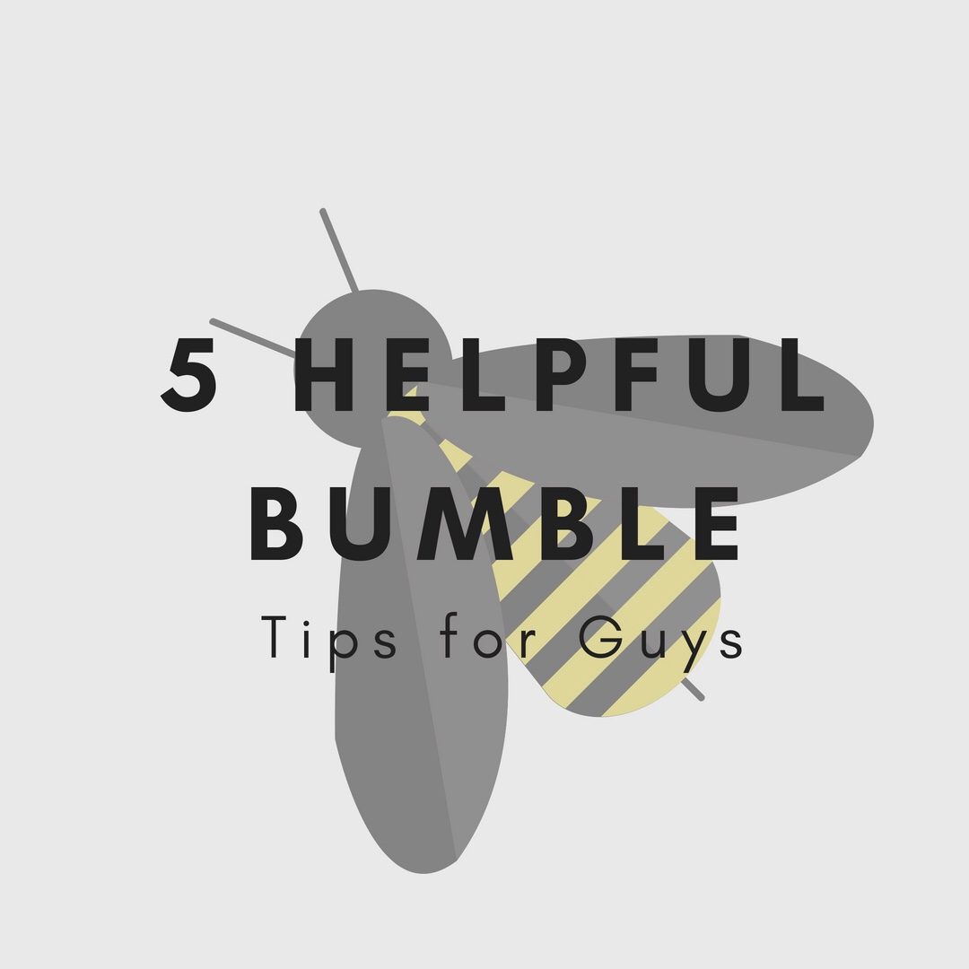 Bumble dating tips