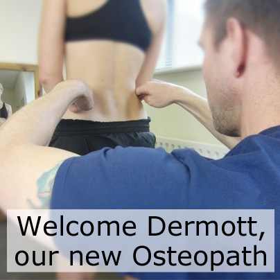 Welcome new Osteopath, Dermott