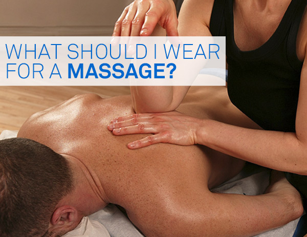 What Should I Wear for my Massage Appointment  Ashlins Natural Health  Walthamstow E17