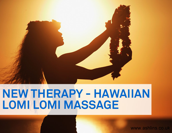 New Therapy – Lomi Lomi Massage plus Save £10